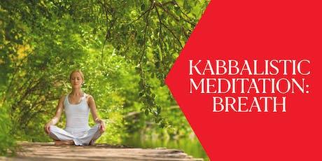 Kabbalistic Meditation: BREATH tickets