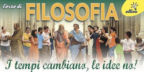 CORSO DI FILOSOFIA in LORENTEGGIO - I tempi cambiano... le idee no! - Incontro di presentazione biglietti