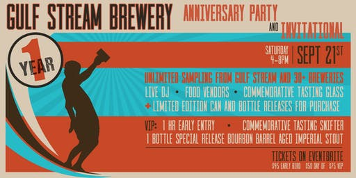 Gulf Stream Brewing Company's 1 Year Anniversary Party & Beer Fest