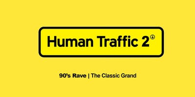 Human Traffic 2 // 90\