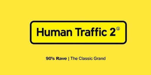 Human Traffic 2 // 90's Rave