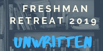 Freshman Retreat 2019 Tickets