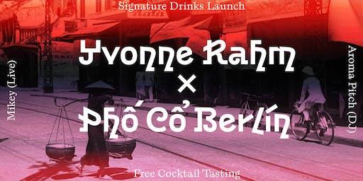 Yvonne Rahm x Phố Cổ Berlin