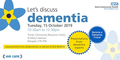 Let's discuss dementia tickets