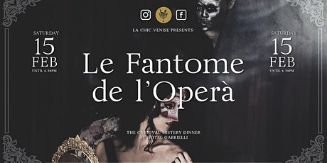 CARNIVAL MISTERY DINNER - Le Fantôme de l'Opéra - biglietti