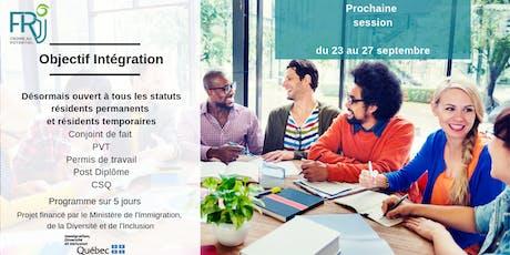 Objectif Intégration : Prendre un bon départ en arrivant au Québec billets