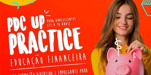 PDC.UP PRACTICE - Educação Financeira para Adolescentes
