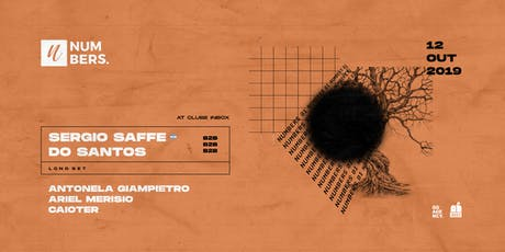 Numbers #1 c/ Sergio Saffe b2b Do Santos tickets