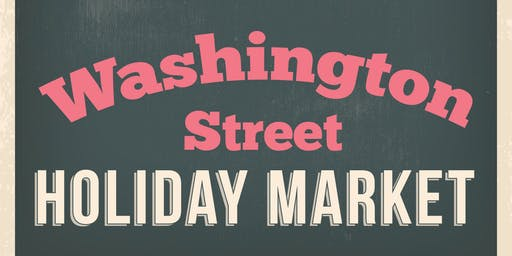 Washington Street Holiday Market