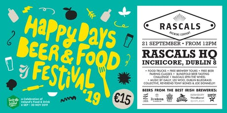 Rascals Brewing Happy Days Beer & Food Festival tickets