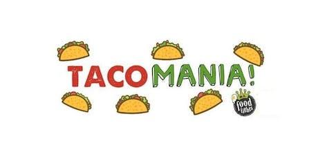 Taco MANIA 2019! #BestTacosRI tickets