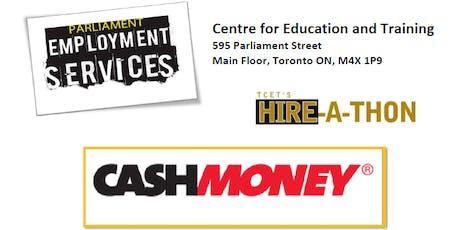 HIRING EVENT: Cash Money tickets