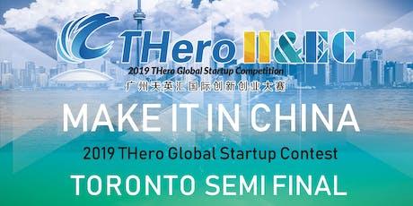 Guangzhou THero Global Startup Contest 2019 - Toronto Semi-Final tickets