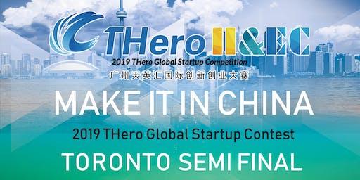 Guangzhou THero Global Startup Contest 2019 - Toronto Semi-Final