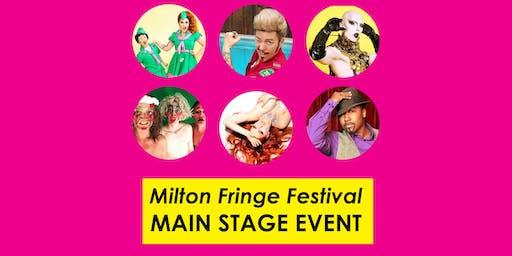 Milton Fringe Festival: Friday Main Stage Performance