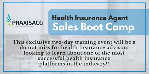 Health Insurance Sales Boot Camp