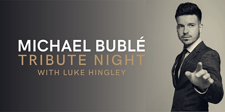 Michael Buble Tribute Christmas Party tickets