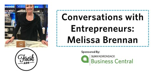 Conversations with Entrepreneurs- Melissa Brennan