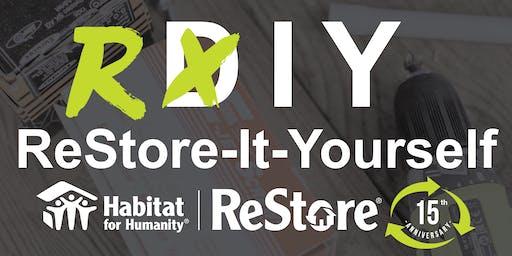 [RIY] ReStore-It-Yourself Workshop at Habitat for Humanity ReStore