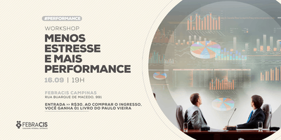 "[CAMPINAS/SP] 16/09 | Workshop ""Menos estresse e mais performance"""