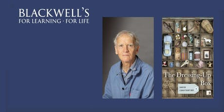 David Constantine - The Dressing-Up Box and Other Stories book launch tickets
