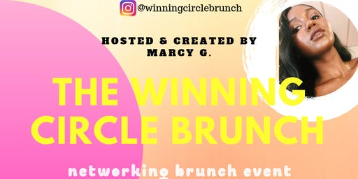 The Winning Circle Brunch Networking Event