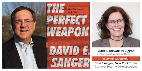 A VTDigger Conversation with New York Times National Security Correspondent David Sanger tickets