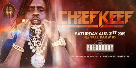 COLLEGE CACTUS FEST W/ CHIEF KEEF @ The Pressroom tickets