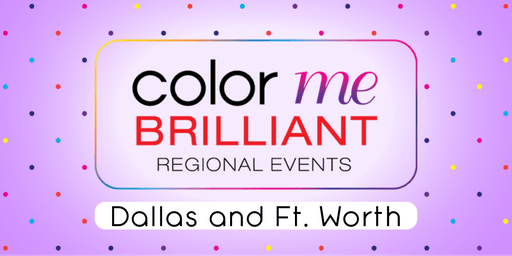 September Color Me Brilliant Regional Training - DFW