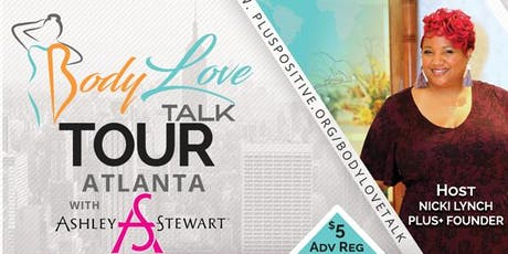 PLUS+ #BodyLove Talk Ashley Stewart Stonecrest tickets