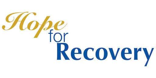 Hope for Recovery - Free Interactive Workshop in Rehoboth Beach, DE