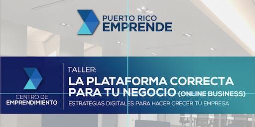 La Plataforma Correcta para tu Negocio (online business) | PR Emprende