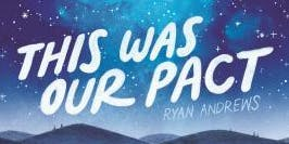 Middle Grade Book Club: THIS WAS OUR PACT (September)