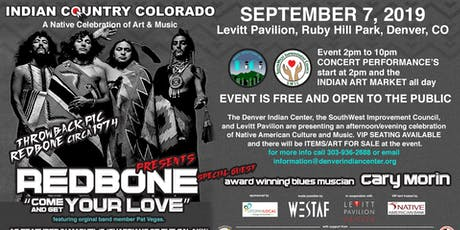 Indian Country Colorado, a A Native Celebration of Art and Music with special guests Redbone and Cary Morin tickets