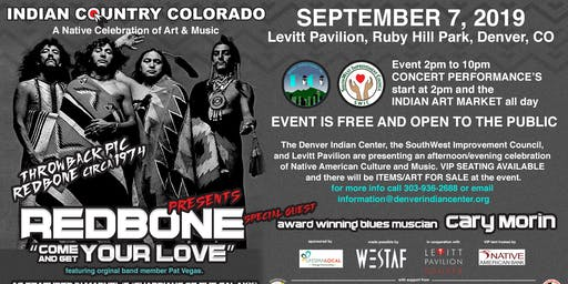Indian Country Colorado, a A Native Celebration of Art and Music with special guests Redbone and Cary Morin