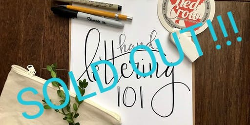 Hand Lettering 101 - SOLD OUT