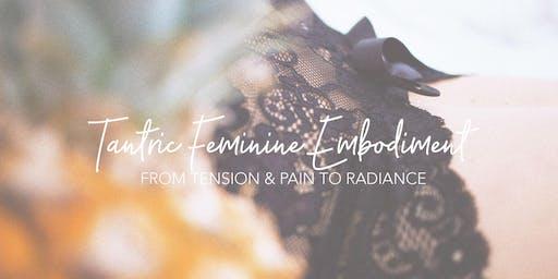 Tantric Feminine Embodiment
