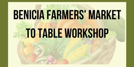 Farmers' Market to Your Table tickets