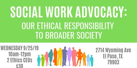 Social Work Advocacy: Our Ethical Responsibility to Broader Society tickets