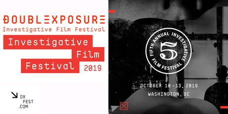 Double Exposure Investigative Film Festival & Symposium 2019 tickets