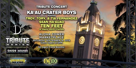KA'AU CRATER BOYS - TRIBUTE CONCERT - TRIBUTE SERIES tickets