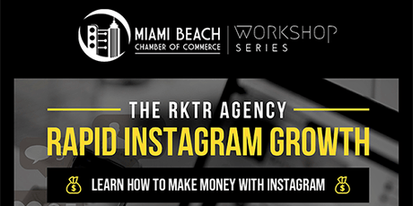 Workshop Series: How To Make Money On Instagram | The RKTR Agency tickets