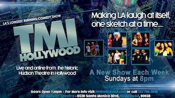 """TMI Hollywood"" - LA's Longest Running Comedy Show!"