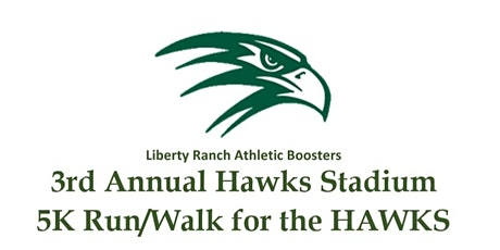 Liberty Ranch Hawks 5K Fun Run tickets
