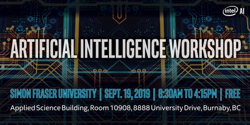 Artificial Intelligence Workshop with Intel at Simon Fraser University