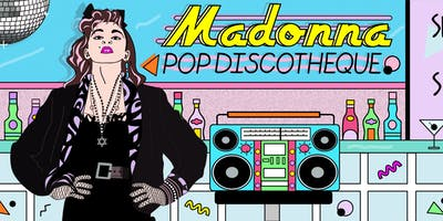 Madonna Pop Discotheque - into the Groove Tour