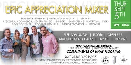 Compliments of Khaf Flooring EPIC Appreciation Mixer tickets
