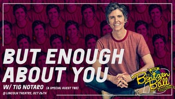 Tig Notaro: But Enough About You