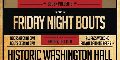 GsubX Presents: Friday Night Bouts tickets