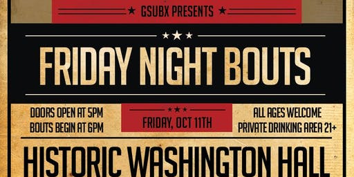 GsubX Presents: Friday Night Bouts